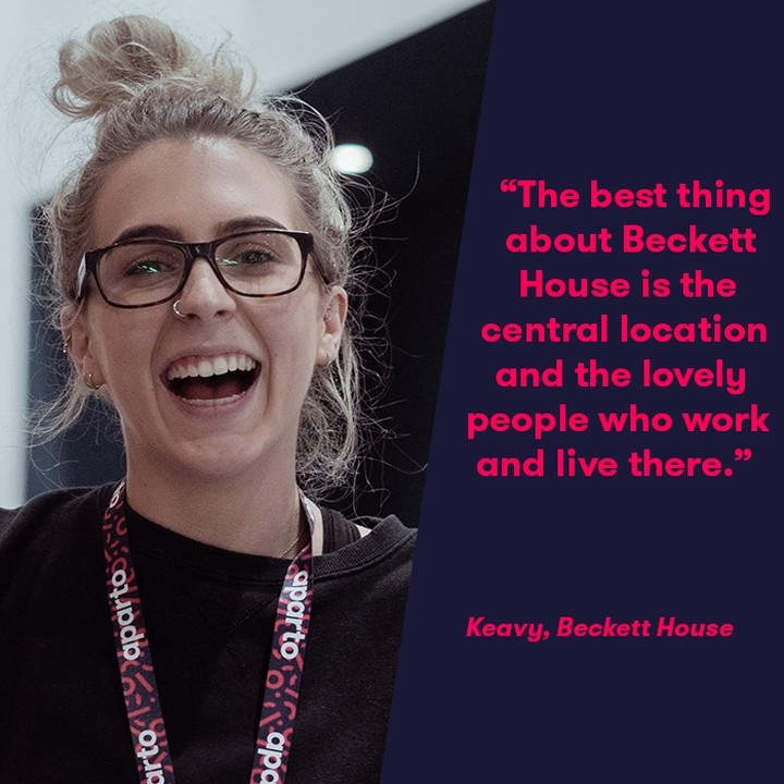 "😆 Keavy, one of our Residence Assistants at Beckett House shares her view on aparto life: – ""The best thing about Beckett house is the central location and the ability to walk everywhere. Not to mention the lovely people who work and live there. 🙌 – What I love most about being an RA is being able to share my experiences of being a resident at Beckett House with others so as they can get the most out of their own experience. I love organising such a wide variety of events! 🎉 – My Favourite event in Beckett House this year was the stress buster animal visit. It was great to see the residents be able to relax and have so much fun! ""  #apartofyourstory #apartofbecketthouse"